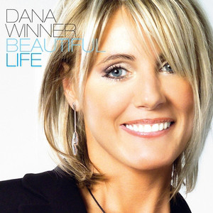 Dana Winner - Beautiful Life