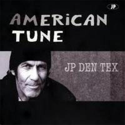 JP den Tex - American Tune