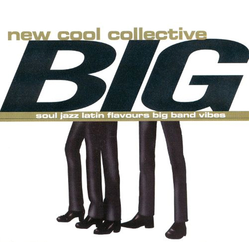 ew Cool Collective - BIG