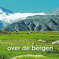 Josse De Pauw en Corrie van Binsbergen - Over de Bergen