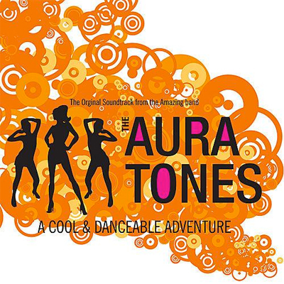 The Auratones - A Cool & Dancable Adventure