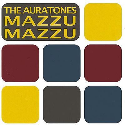 The Auratones - Mazzu Mazzu